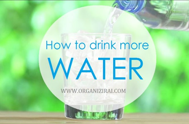 how-to-drink-more-water-tips-organizing-blog-bulgarian-blogger-organizirai.com